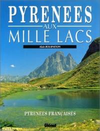 Pyrénées aux mille lacs