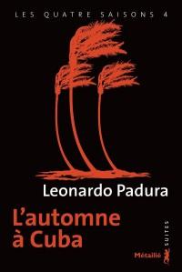 L'automne à Cuba - tome 4 Les quatre saisons (4)