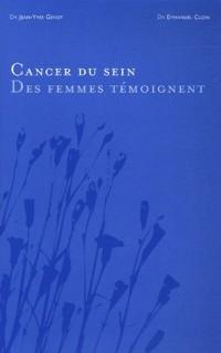 Le cancer du sein : Des femmes témoignent