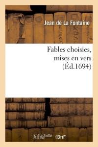 Fables Choisies  Mises en Vers  ed 1694