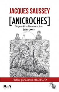 [Anicroches]