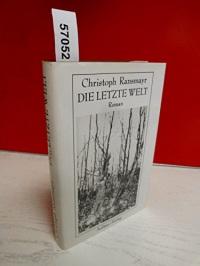 Die letzte Welt. Roman (Livre en allemand)