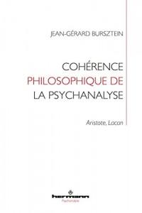 Cohérence philosophique de la psychanalyse: Aristote, Lacan