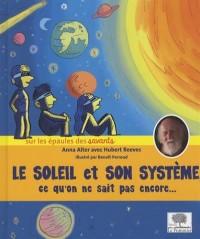 Le soleil et son système - Ce qu'on ne sait pas encore