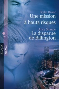Une mission à hauts risques - La disparue de Billington