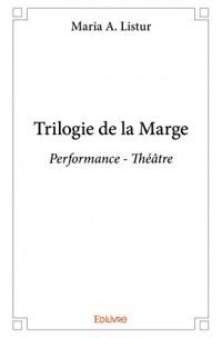 Trilogie de la Marge