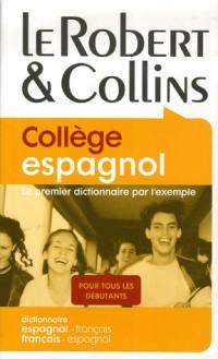 Le Robert & Collins Collège espagnol : Dictionnaire français-espagnol et espagnol-français