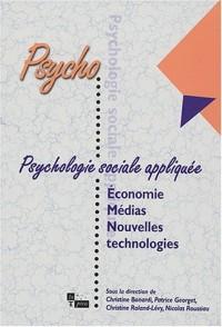 Psychologie sociale appliquée : Économie, médias et nouvelles technologies