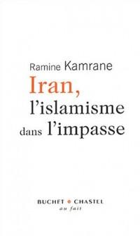 Iran, l'islamisme dans l'impasse