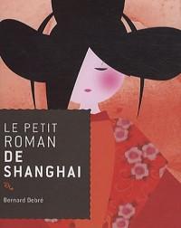 Le petit roman de Shanghai