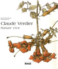Claude Verdier : Nature vive