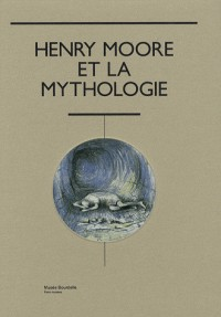 Henry Moore et la mythologie : Musée Bourdelle, 19 octobre 2007 - 29 février 2008