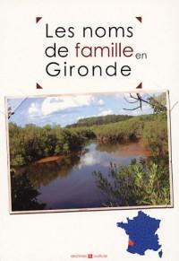 Les noms de famille en Gironde
