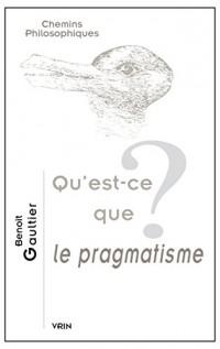 Qu-est-ce que le pragmatisme?
