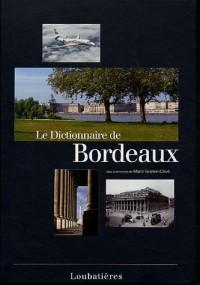 Le Dictionnaire de Bordeaux