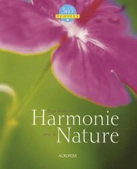 365 pensées pour vivre en harmonie avec la nature