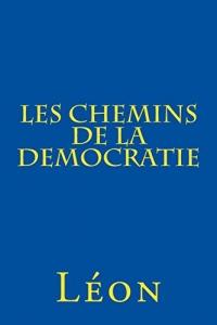 Les chemins de la democratie