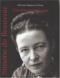 Simone de Beauvoir : Une femme engagée