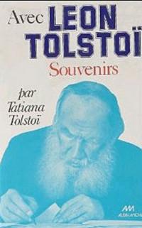 Avec Léon Tolstoï