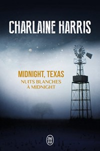 Midnight, Texas, Tome 3 : Nuits blanches à Midnight