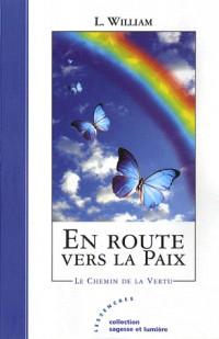 En Route Vers la Paix \ le Chemin de la Vertu