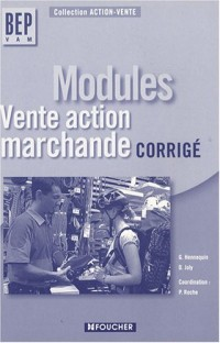 Modules BEP VAM : Vente-action marchande, Corrigé