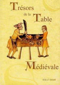 Trésors de la Table Médiévale : Tome 2, Les recettes