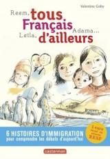 Tous Français d'ailleurs : Reem, Leïla, Adama...