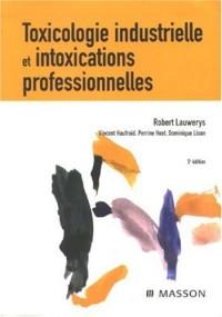 Toxicologie industrielle et intoxications professionnelles
