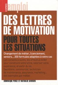 La lettre de motivation pour toutes les situations