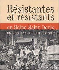 Résistants en Seine-Saint-Denis