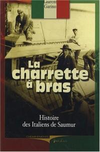 La charrette à bras : Les Italiens de Saumur
