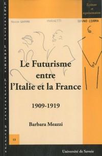 Le Futurisme entre l'Italie et la France