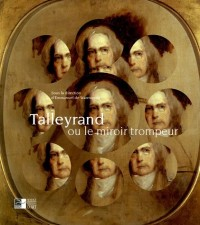 Talleyrand ou le miroir trompeur