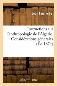 Instructions Anthro de l Algérie  ed 1874