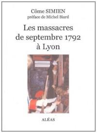 Les massacres de septembre 1792 à Lyon
