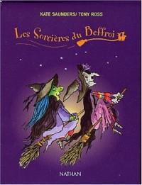 Les Sorcières du Beffroi, tomes 1-2-3 (coffret de 3 volumes)