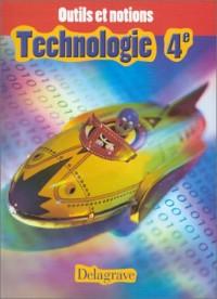 Outils et notions : Technologie, 4e (Livre de l'élève)