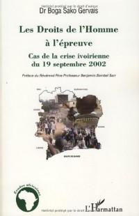 Les Droits de l'Homme à l'épreuve : Cas de la crise ivoirienne du 19 septembre 2002