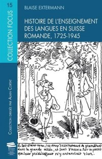 Histoire de l'enseignement des langues en Suisse romande, 1725-1945