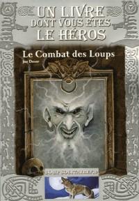 Loup Solitaire, Tome 19 : Le Combat des Loups
