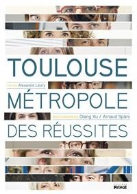 Toulouse métropole des réussites