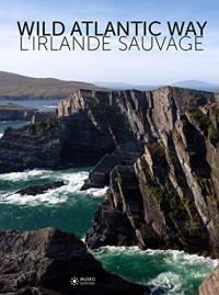 L'Irlande sauvage: Wild Atlantic Way.