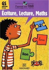 Ecriture, lecture, maths GS maternelle 5-6 ans