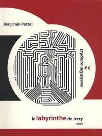Le labyrinthe de Jerzy