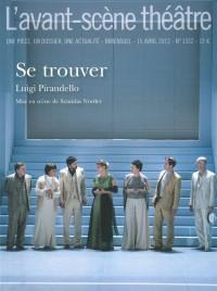 L'Avant-scène théâtre, N° 1322, 15 avril 20 : Se trouver