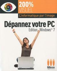 Dépannez votre PC;  édition Windows 7