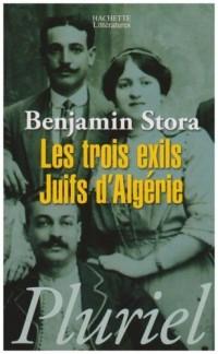 Les trois exils : Juifs d'Algérie