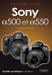 Sony Alpha 500 et Alpha 550