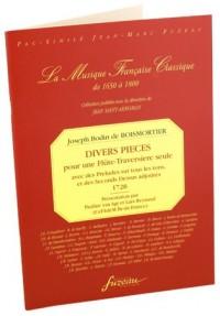 DIVERS PIECES pour une Flûte-Traversière seule avec des Preludes sur tous les tons, et des Seconds Dessus adjoûtés, 1728.